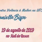 Trabalhadoras da UFS organizam evento em homenagem à Danielle Bispo