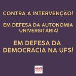 Docentes da UFS aprovam ações contra a intervenção e em defesa da autonomia e democracia na universidade